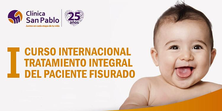 I CURSO INTERNACIONAL TRATAMIENTO INTEGRAL DEL PACIENTE FISURADO